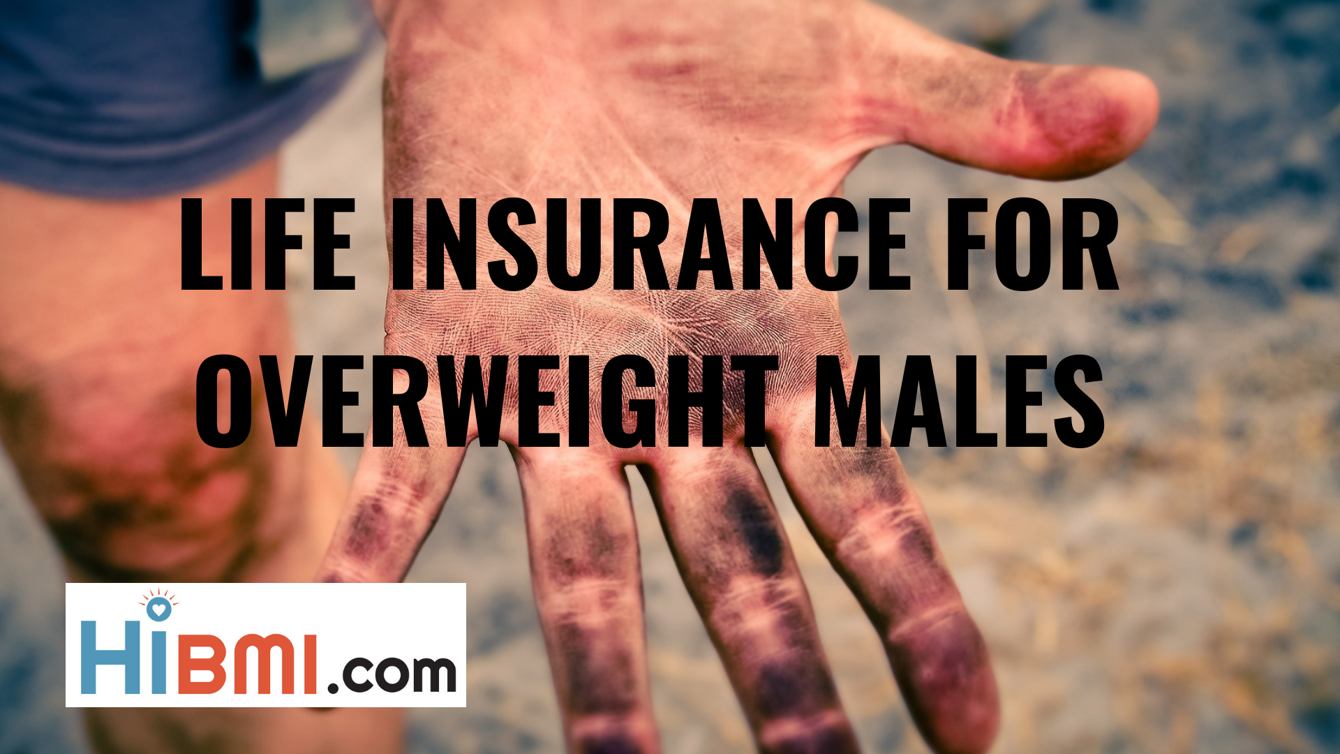 life insurance for overweight males, life insurance approvability, term life insurance, whole life insurance