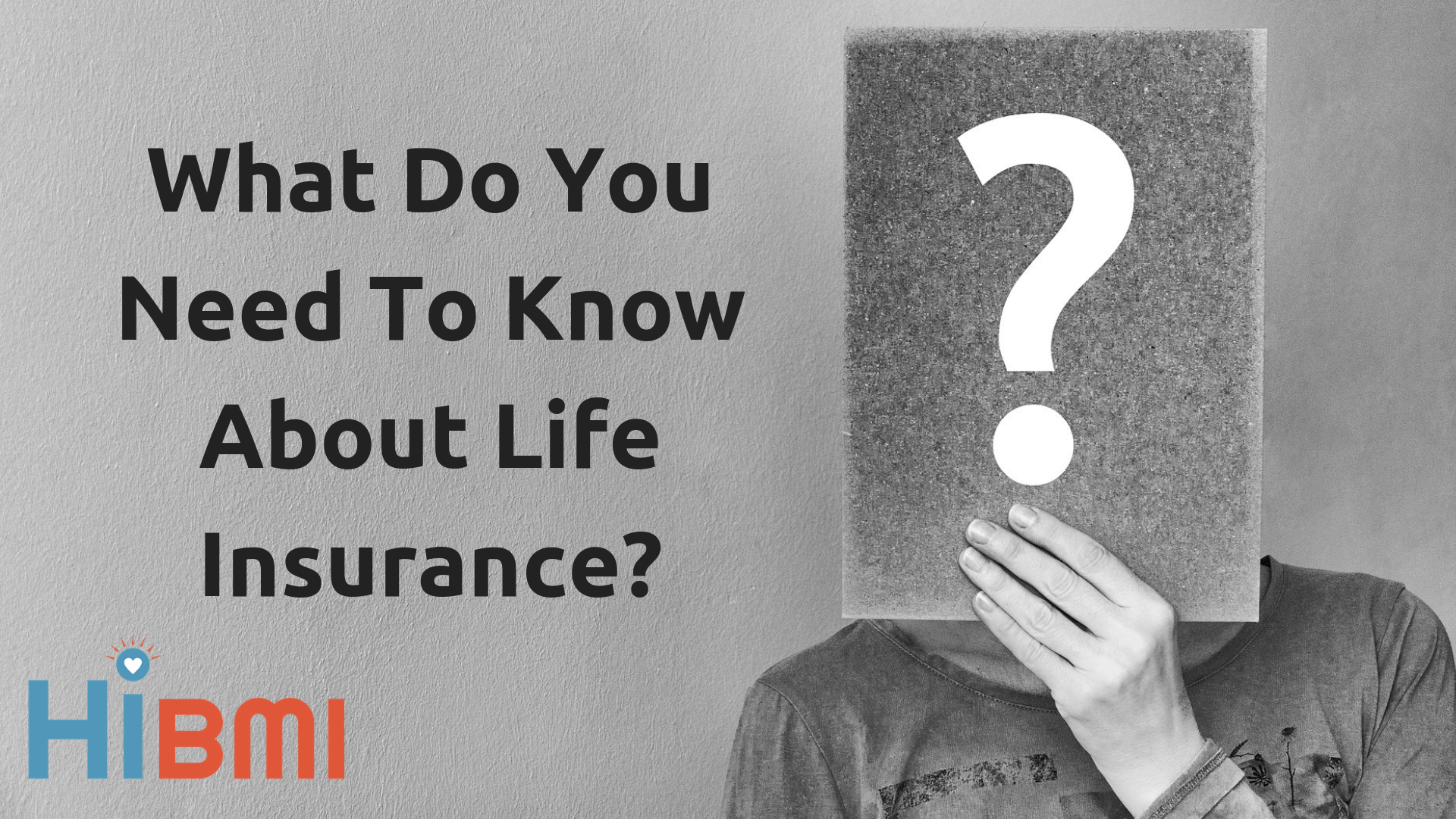 life insurance 101, everything you need to know about life insurance, whole life insurance, term life insurance, universal life insurance, life insurance for the obese and overweight, get insured now