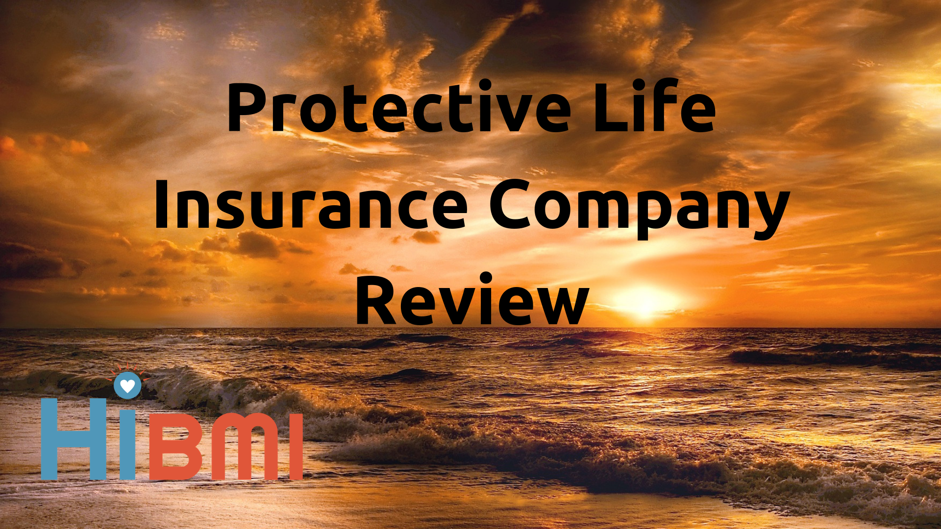 protective life insurance review, term life insurance, whole life insurance, universal life insurance